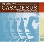 Le CD Intégrale des 4 quatuors à cordes de Robert Casadesus